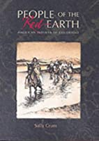 People of the Red Earth by Sally Crum