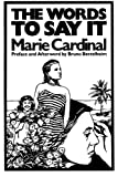 Cardinal, Marie: Words to Say It