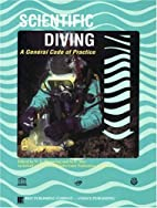 Scientific Diving: A General Code of…