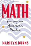 Marilyn Burns: Math: Facing an American Phobia