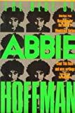 Hoffman, Abbie: The Best of Abbie Hoffman : Selections from &quot;Revolution for the Hell of It,&quot; &quot;Woodstock Nation,&quot; &quot;Steal This Book&quot; and New Writings