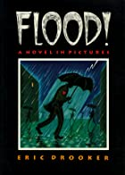 Flood! A Novel In Pictures by Eric Drooker