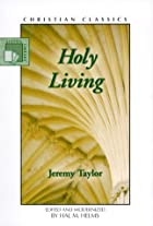The rule and exercises of holy living by…