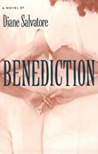 Benediction by Diane Salvatore