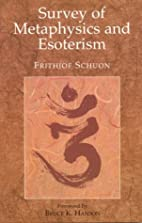 Survey of Metaphysics and Esoterism by…