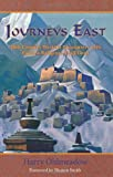 Harry Oldmeadow: Journeys East: 20th Century Western Encounters with Eastern Religous Traditions (Library of Perennial Philosophy)