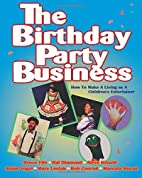 The Birthday Party Business: How to Make a…