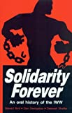 Georgakas, Dan: Solidarity Forever: An Oral History of the Iww