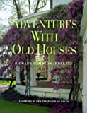 Jenrette, Richard Hampton: Adventures with Old Houses