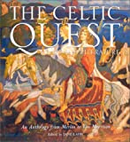 Lahr, Jane: The Celtic Quest in Art and Literature: An Anthology from Merlin to Van Morrison