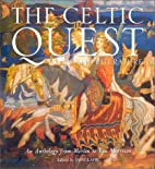 The Celtic Quest In Art And Literature by…