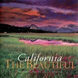 Rowell, Galen: California the Beautiful