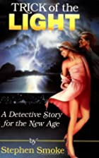Trick of the Light: A Detective Story for…