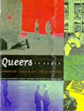 Bouthillette, Anne-Marie: Queers in Space: Communities, Public Places, Sites of Resistance