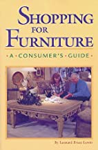 Shopping for Furniture: A Consumer's Guide…