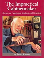 The Impractical Cabinetmaker: Krenov on…