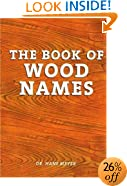 The Book of Wood Names (Spanish Edition)