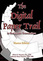 The Digital Paper Trail in Real Estate…