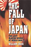 Craig, William: The Fall of Japan