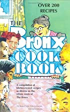 The Bronx cookbook by Gary Hermalyn