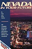 Martin, Don W.: Nevada in Your Future: The Complete Relocation Guide for Job-Seekers, Businesses, Retirees, and Winter &quot;Snowbirds&quot;