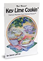 Key Lime Cookin': Famous Recipes from Famous…
