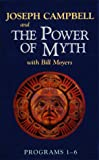 Joseph Campbell: Power of Myth, Programs 1-6