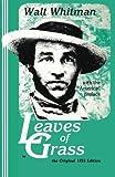 Walt Whitman: Leaves of Grass (Little Humanist Classics Series, No. 9)