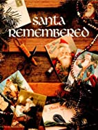 Santa Remembered Christmas Remembered 01 by…
