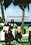 Sahlins, Marshall: Culture in Practice: Selected Essays