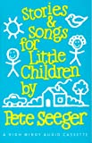 Seeger, Pete: Stories and Songs for Little Children