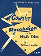 Conflict Resolution in the Middle School by…