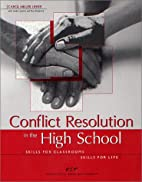 Conflict Resolution in the High School: 36…
