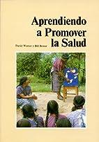 Aprendiendo a Promover LA Salud by Bill…