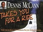 Dennis McCann takes you for a ride : stories…