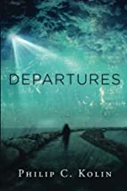 Departures: A Collection of Poems by Philip…