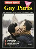 Kraut, Gary: Gay Paris: Gay and Lesbian Paris