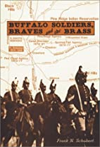 Buffalo Soldiers, Braves, and the Brass: The…