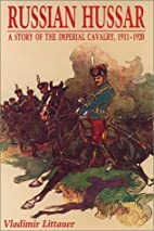 Russian Hussar : a story of the Imperial…