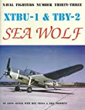 Ginter, Steve: Xtbu-1 &amp; Tby-2 Seawolf