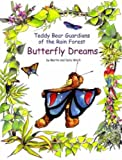 Martin Wach: Butterfly Dreams (Teddy Bear Guardians of the Rain Forest)