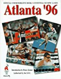 Miller, David: Atlanta '96: The Official Commemorative Book of the Centennial Olympic Games