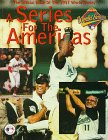 Jenkins, Bruce: The Official Book of the 1997 World Series: A Series for the Americas