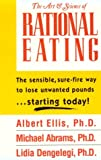 Ellis, Albert: The Art & Science of Rational Eating