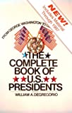 Degregorio, William A.: The Complete Book of U.S. Presidents