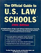 Official Guide to U.S. Law Schools 2001…