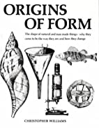 Origins of Form: The Shape of Natural and…
