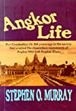 Murray, Stephen O.: Angkor Life