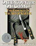 Webster-Doyle, Terrence: One Encounter - One Chance, the Essence of Take Nami Do Karate