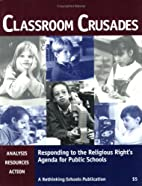 Classroom Crusades : Responding to the…